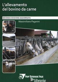 ALLEVAMENTO DEL BOVINO DA CARNE (L') - PAGANINI MASSIMILIANO