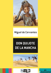 DON QUIJOTE DE LA MANCHA. B1. CON FILE AUDIO PER IL DOWNLOAD - CERVANTES MIGUEL DE