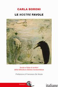 NOSTRE FAVOLE (LE) - BORONI CARLA