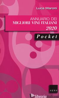 ANNUARIO DEI MIGLIORI VINI ITALIANI 2020 - MARONI LUCA