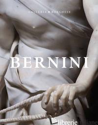 BERNINI. CATALOGO DELLA MOSTRA (ROMA, 31 OTTOBRE 2017-4 FEBBRAIO 2018). EDIZ. IL - BACCHI A. (CUR.); COLIVA A. (CUR.)