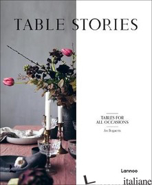 Table Stories, The Best Dressed Table - Carolina Amell