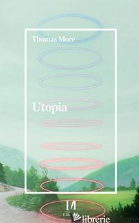 UTOPIA - MORO TOMMASO