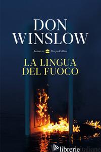 LINGUA DEL FUOCO (LA) - WINSLOW DON
