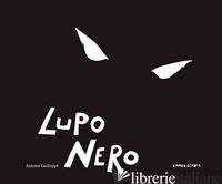 LUPO NERO - GUILLOPPE' ANTOINE