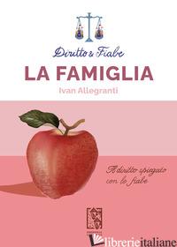 FAMIGLIA (LA) - ALLEGRANTI IVAN