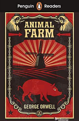ANIMAL FARM - ORWELL G.