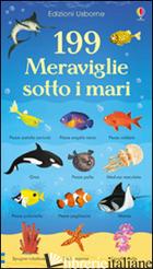 199 MERAVIGLIE SOTTO I MARI. EDIZ. ILLUSTRATA - WATSON HANNAH