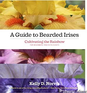 GUIDE TO BEARDED IRISES (A) - NORRIS KELLY