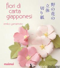 FIORI DI CARTA GIAPPONESI - YAMAMOTO EMIKO