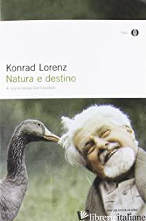 NATURA E DESTINO - LORENZ KONRAD; EIBL EIBESFELDT I. (CUR.)