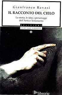 RACCONTO DEL CIELO (IL) - RAVASI GIANFRANCO