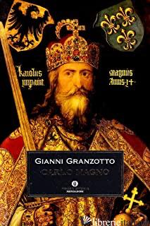 CARLO MAGNO - GRANZOTTO GIANNI