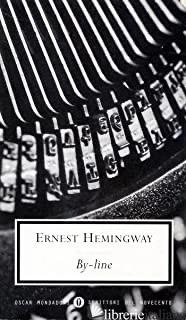 BY-LINE - HEMINGWAY ERNEST
