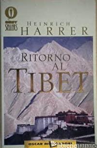 RITORNO AL TIBET - HARRER HEINRICH