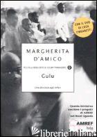 GULU. UNA DISCESA AGLI INFERI. CON DVD - D'AMICO MARGHERITA
