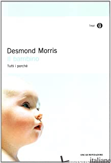 BAMBINO (IL) - MORRIS DESMOND