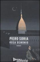 ROSA DEMONIO - SORIA PIERO