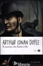 MASTINO DEI BASKERVILLE (IL) - DOYLE ARTHUR CONAN