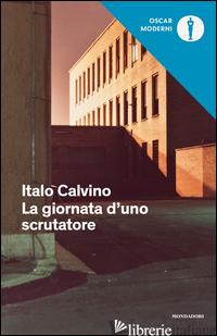 GIORNATA D'UNO SCRUTATORE (LA) - CALVINO ITALO