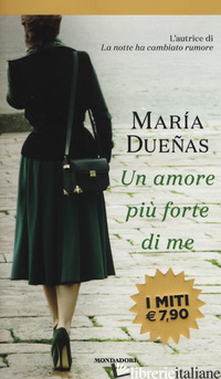 AMORE PIU' FORTE DI ME (UN) - DUENAS MARIA