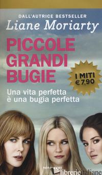 PICCOLE GRANDI BUGIE - MORIARTY LIANE