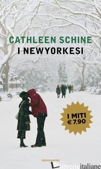 NEWYORKESI (I) - SCHINE CATHLEEN