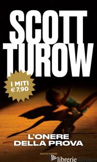 ONERE DELLA PROVA (L') - TUROW SCOTT