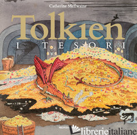 TOLKIEN: I TESORI - MCILWAINE CATHERINE