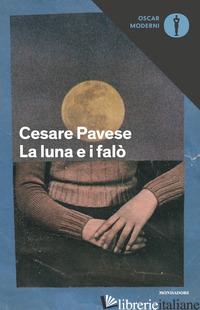 LUNA E I FALO' (LA) - PAVESE CESARE; PITAMITZ A. (CUR.)
