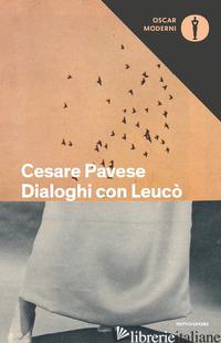 DIALOGHI CON LEUCO' - PAVESE CESARE