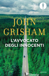 AVVOCATO DEGLI INNOCENTI (L') - GRISHAM JOHN