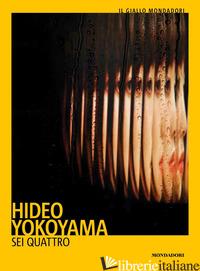 SEI QUATTRO - YOKOYAMA HIDEO