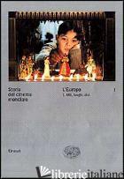 STORIA DEL CINEMA MONDIALE. VOL. 1: L'EUROPA. MITI, LUOGHI, DIVI - BRUNETTA G. P. (CUR.)