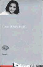DIARI DI ANNE FRANK (I) - FRANK ANNE; SESSI F. (CUR.)
