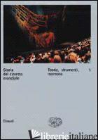STORIA DEL CINEMA MONDIALE. VOL. 5: TEORIE, STRUMENTI, MEMORIE - BRUNETTA G. P. (CUR.)