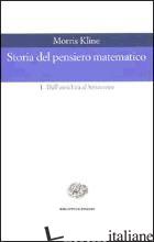 STORIA DEL PENSIERO MATEMATICO. VOL. 2: DAL SETTECENTO A OGGI - KLINE MORRIS