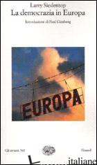 DEMOCRAZIA IN EUROPA (LA) - SIEDENTOP LARRY