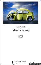 MARE DI BERING - AVOLEDO TULLIO