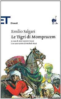 TIGRI DI MOMPRACEN (LE) - SALGARI EMILIO; LAWSON LUCAS A. (CUR.)