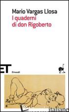 QUADERNI DI DON RIGOBERTO (I) - VARGAS LLOSA MARIO