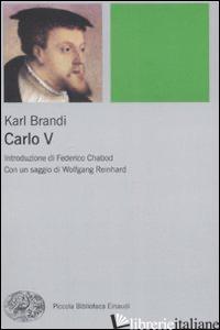 CARLO V - BRANDI KARL