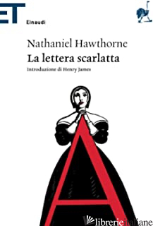 LETTERA SCARLATTA (LA) - HAWTHORNE NATHANIEL