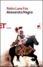 ALESSANDRO MAGNO - LANE FOX ROBIN