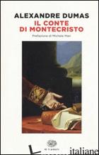 CONTE DI MONTECRISTO (IL) - DUMAS ALEXANDRE