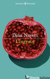 INGRATA (L') - NAYERI DINA