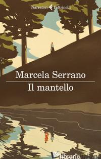 MANTELLO (IL) - SERRANO MARCELA
