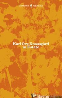 IN ESTATE - KNAUSGARD KARL OVE