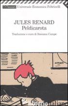 PELDICAROTA - RENARD JULES; CAMPO R. (CUR.)