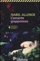 AMANTE GIAPPONESE (L') - ALLENDE ISABEL